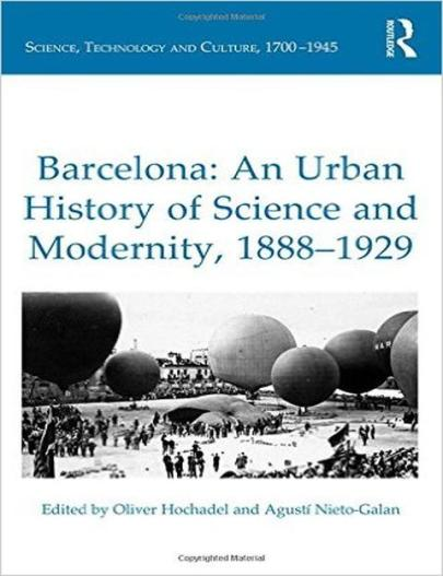 barcelona-an-urban-history-of-science-and-modernity-1888-1929